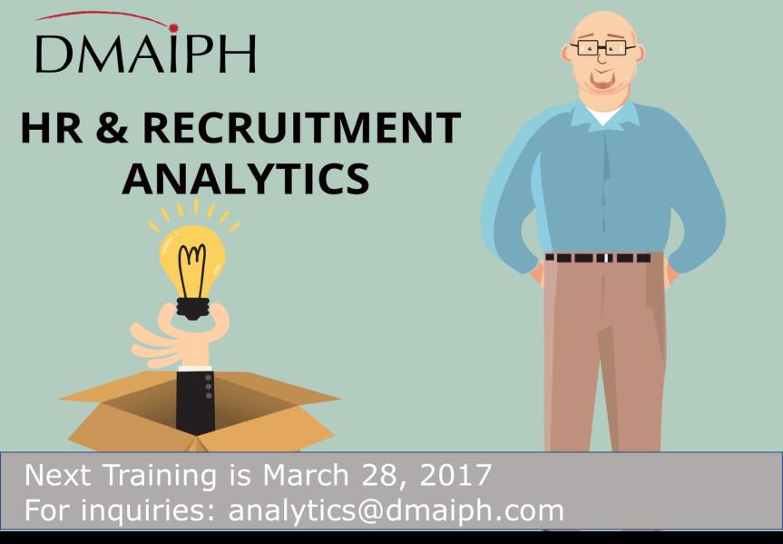 "HR & Recruitment Analytics: Getting ""IT"" (Next Training Mar 28 inOrtigas)"