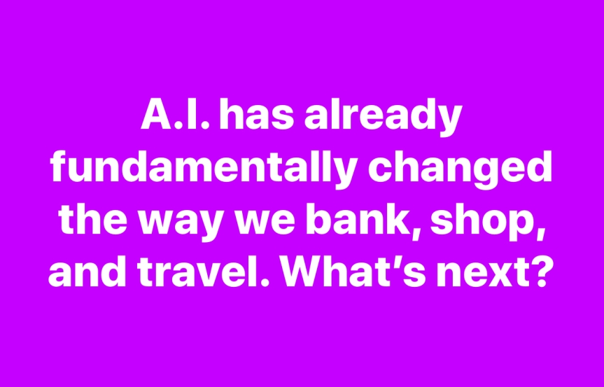 What will A.I. doNext?